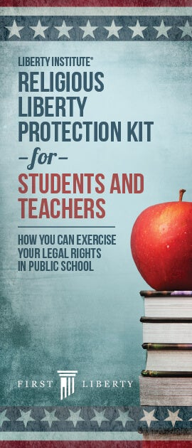 RLA_CHRISTIAN_SCHOOLS_NEW First Liberty Protection Kits