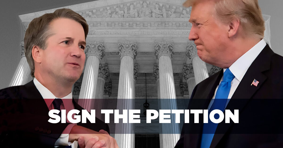 Support Supreme Court Nominee Brett Kavanaugh | Sign the Petition