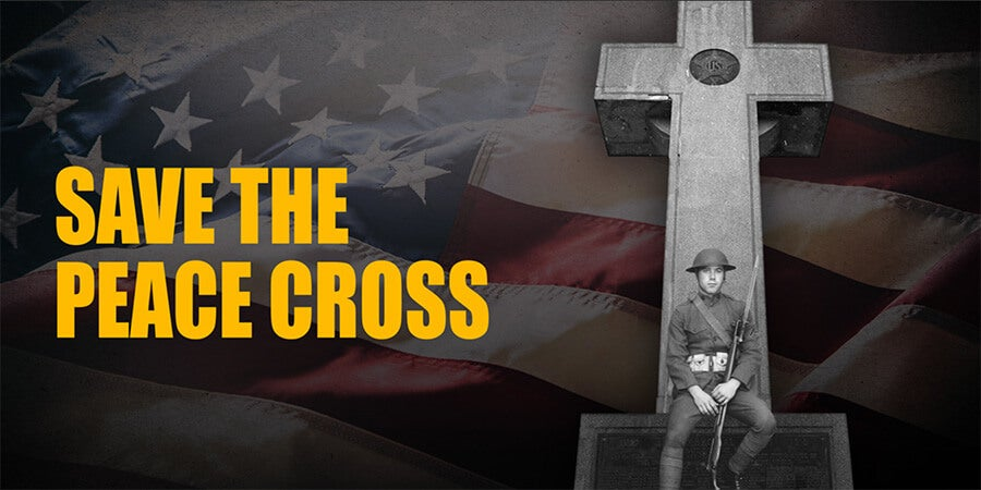 Bladensburg | Sign the Petition to Save the Peace Cross | First Liberty