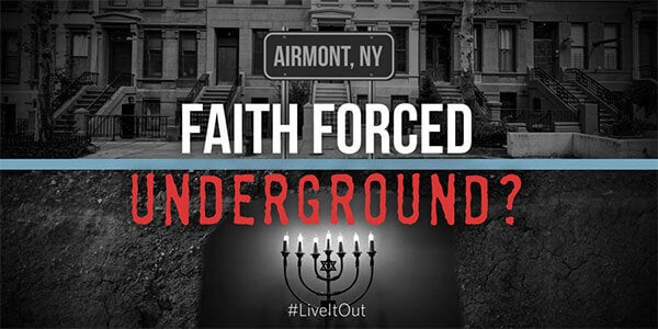 Faith Forced Underground | Airmont | First Liberty