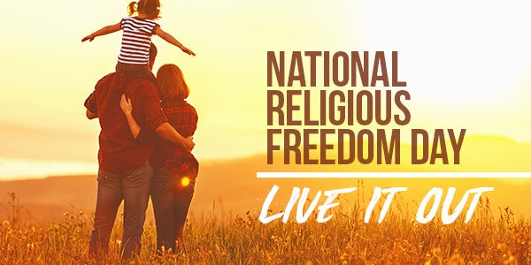 National Religious Freedom Day   First Liberty