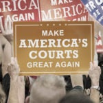 Make Our Federal Courts Great Again | First Liberty