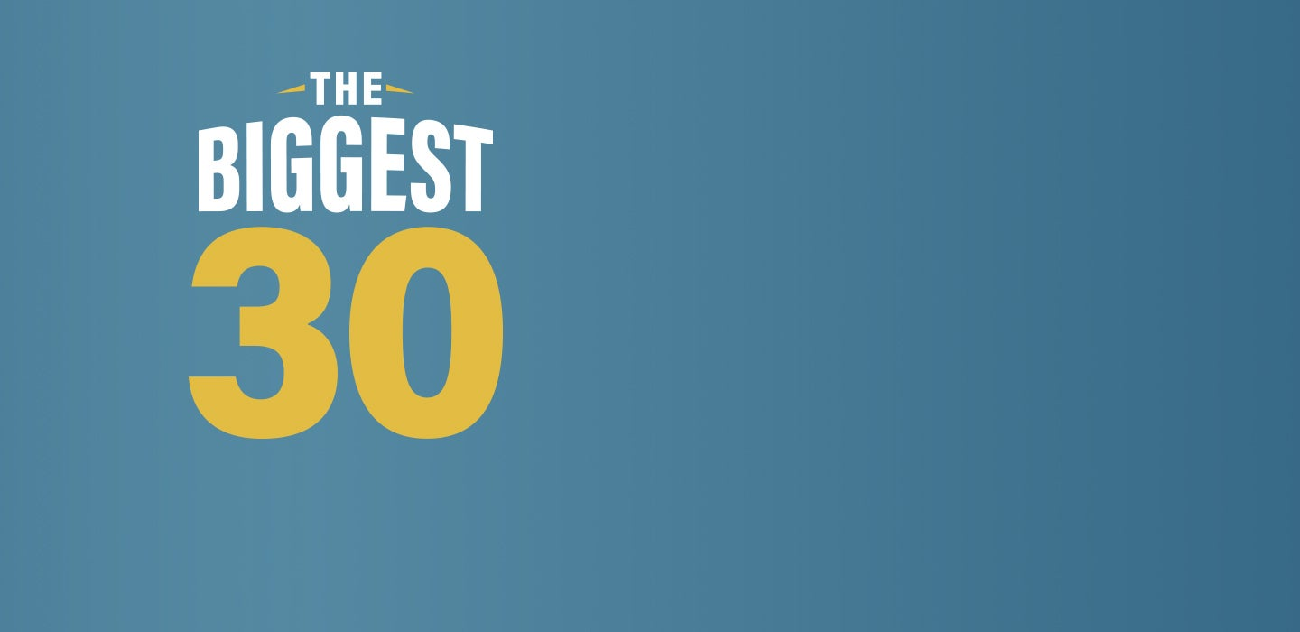 The Biggest 30 | First Liberty