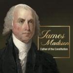 James Madison | First Liberty