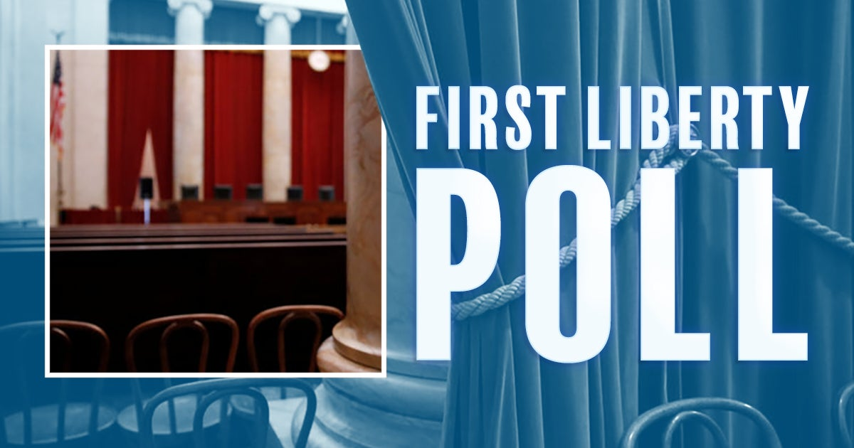 Poll | Restructure the Supreme Court | First Liberty