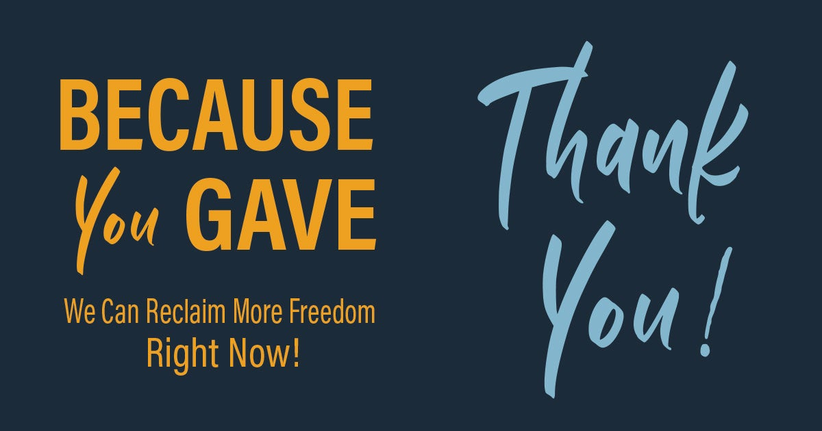 Thank You for Your Support | First Liberty
