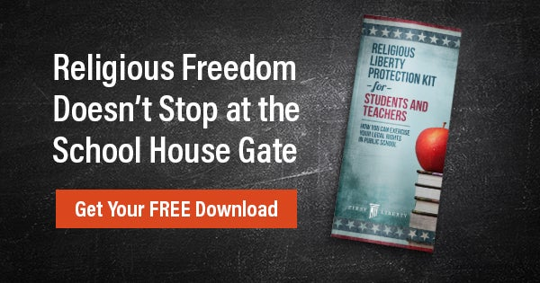 Download Your Free School Protection Kit | First Liberty