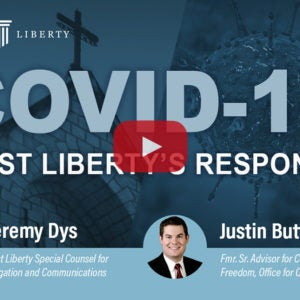 Religious Freedom and the Coronavirus | First Liberty
