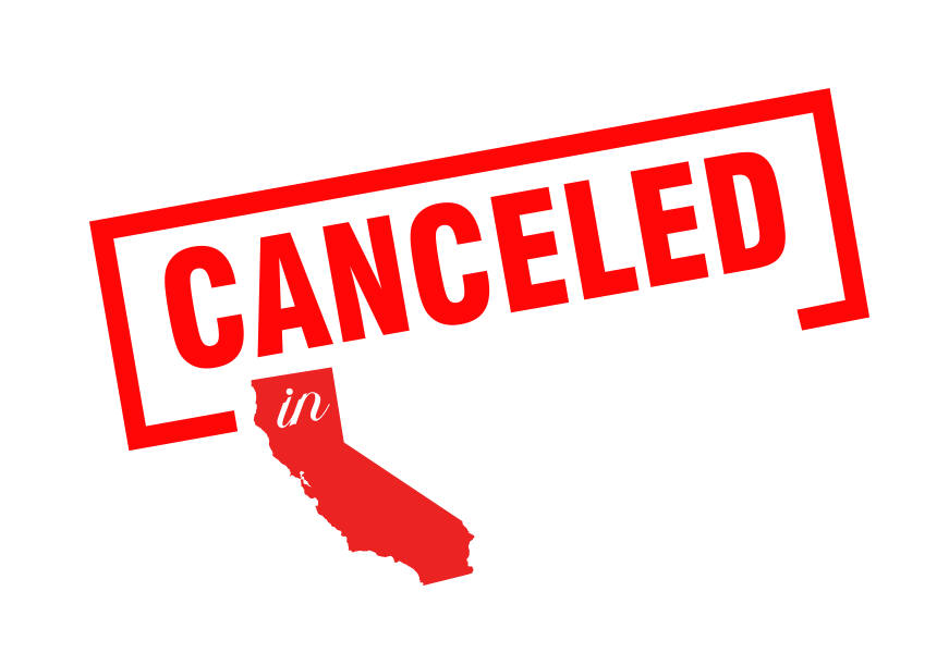 Canceled In California | First Liberty