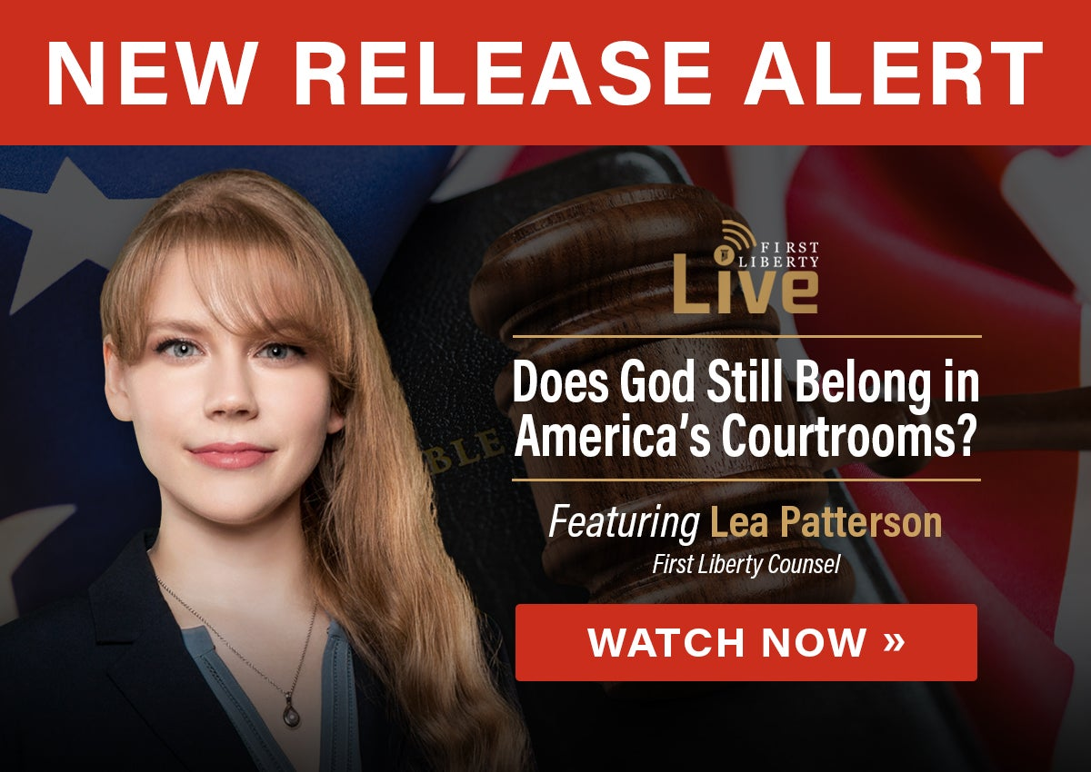 So Help Me God case | Watch Now | First Liberty Live!
