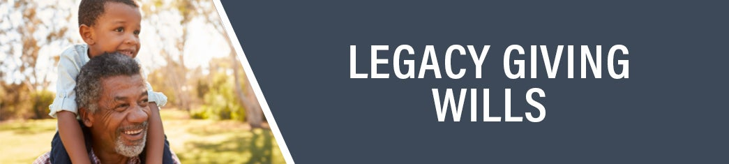 Giving Through Wills | Legacy Giving | First Liberty