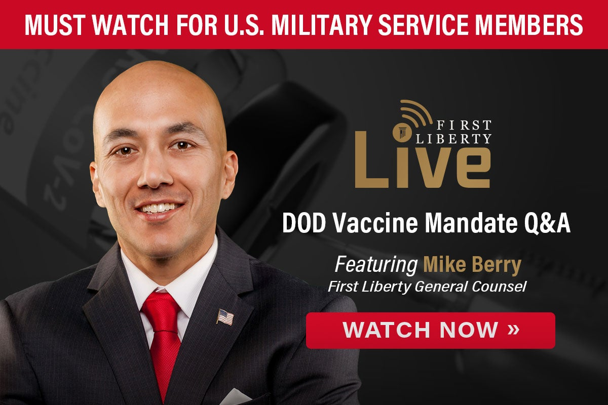 Watch DOD Vaccine Mandate Q&A   Mike Berry   First Liberty Live!